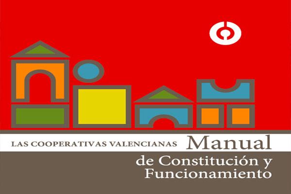 MANUAL DE CONSTITUCIÓN Y FUNCIONAMIENTO